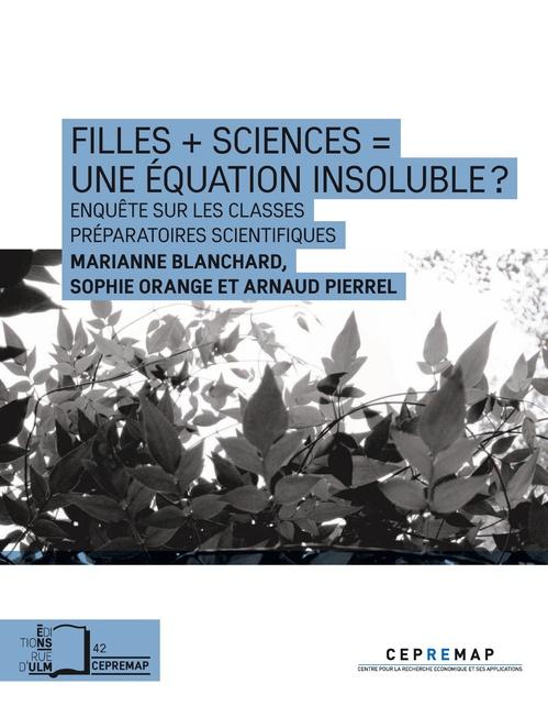 Marianne Blanchard Filles + sciences = une équation insoluble ?