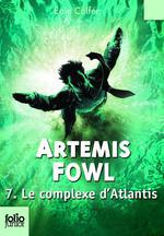 Artemis Fowl (Tome 7) - Le complexe d'Atlantis