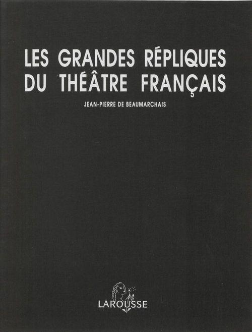 Les Grandes Répliques du théâtre français