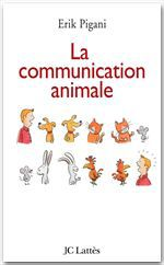Erik Pigani La communication animale