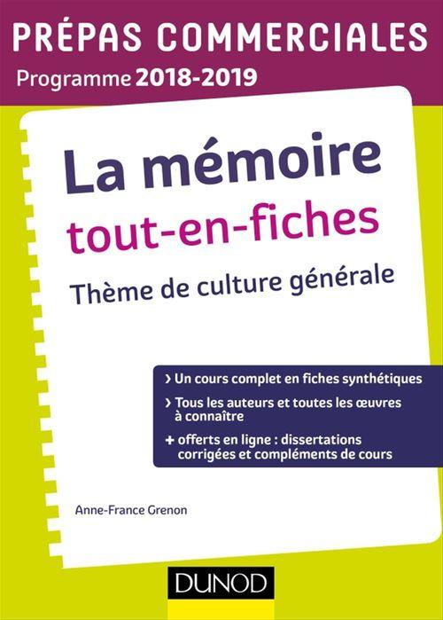 Étienne Akamatsu La mémoire Tout-en-fiches - Thème de culture générale Prépas commerciales 2018-2019