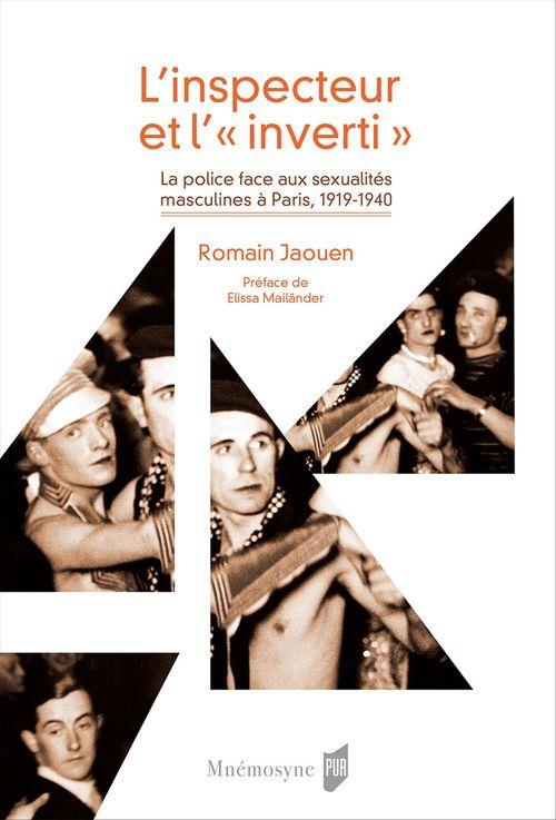 Romain Jaouen L´inspecteur et l´« inverti »