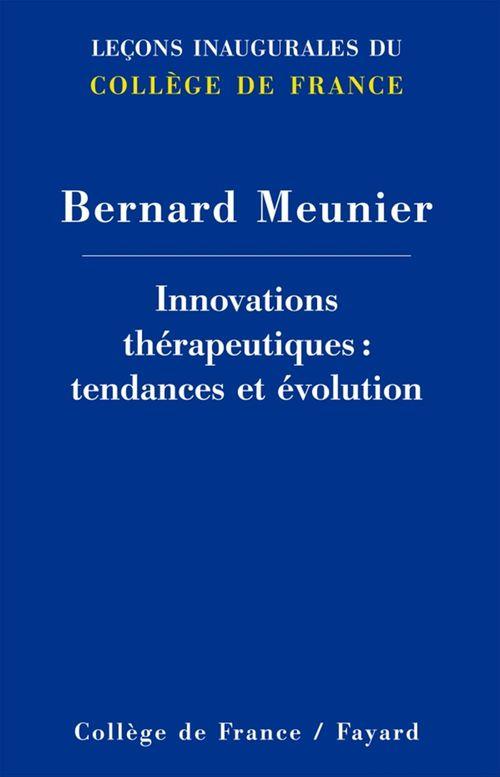 Innovations thérapeutiques : tendances et évolution