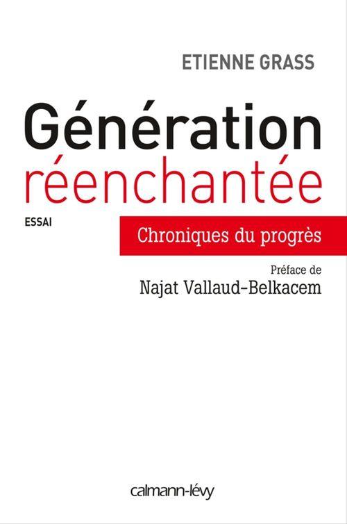 Etienne Grass Génération réenchantée