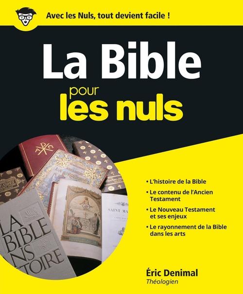 Eric DENIMAL La Bible Pour les Nuls