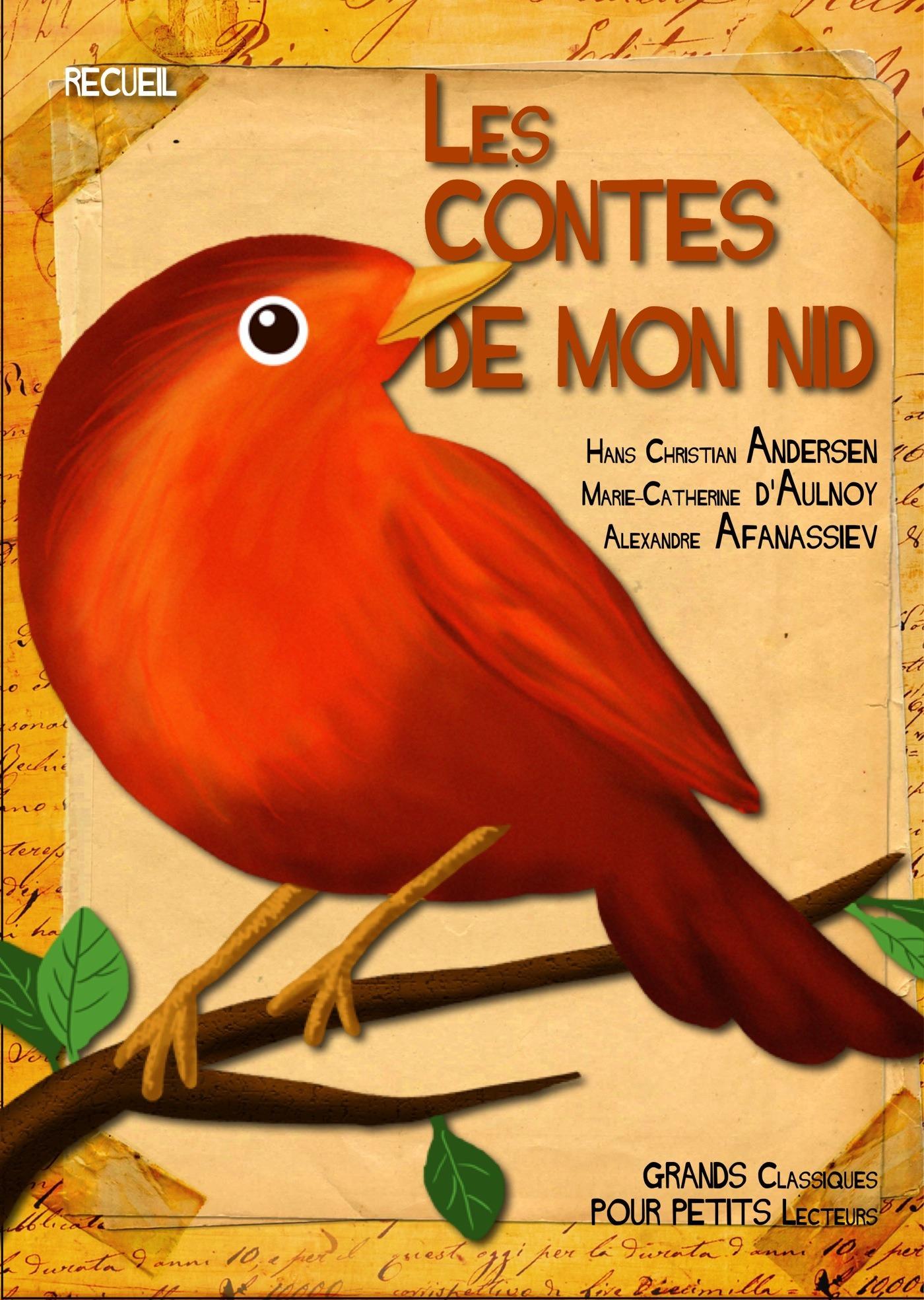 Hans Christian Andersen Les Contes de mon nid