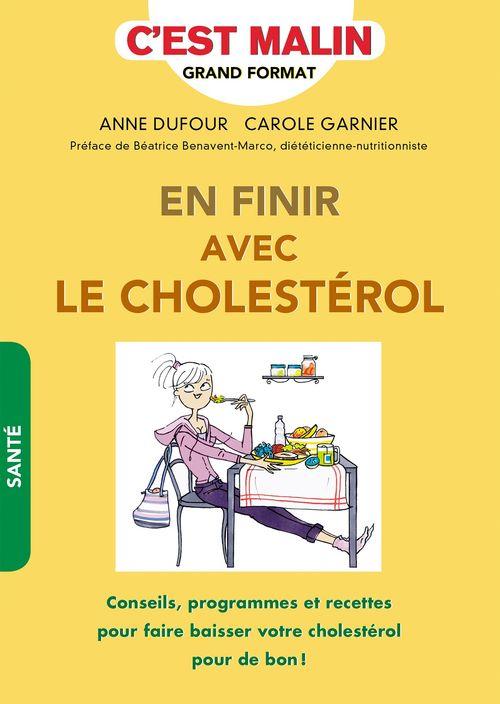 Anne Dufour En finir avec le cholestérol, c'est malin