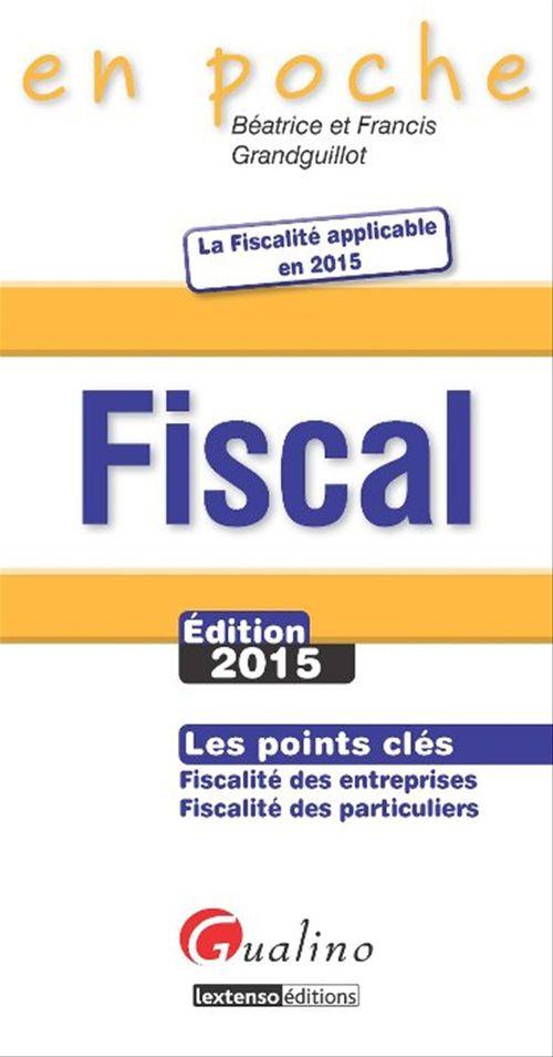 Francis Grandguillot Beatrice Grandguillot Fiscal (édition 2015)