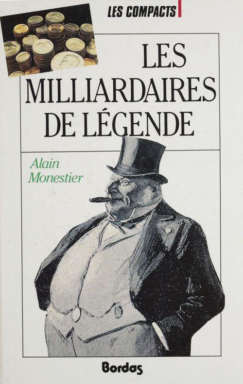 Les Milliardaires de légende