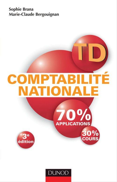 Sophie Brana TD - Comptabilité nationale - 3e édition