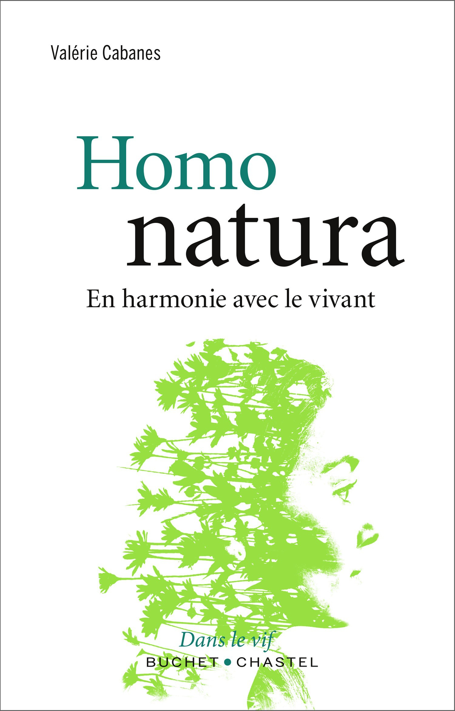 Homo natura ; en harmonie avec le vivant