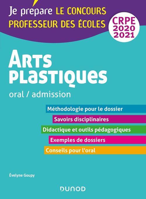CRPE ; arts plastiques ; oral, admission (édition 2020/2021)