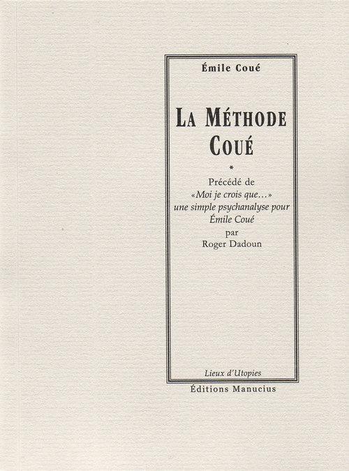Émile COUE La Méthode Coué