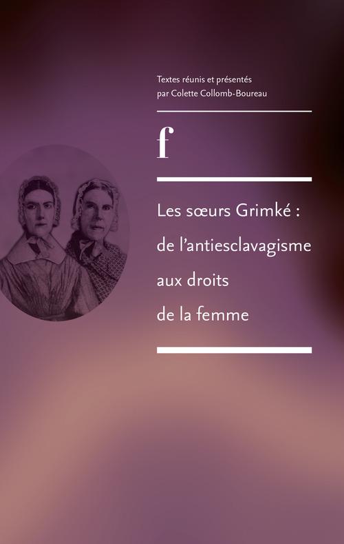Colette Collomb-Boureau Les soeurs Grimké