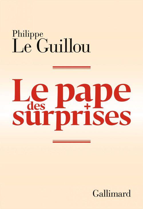 Philippe Le Guillou Le pape des surprises