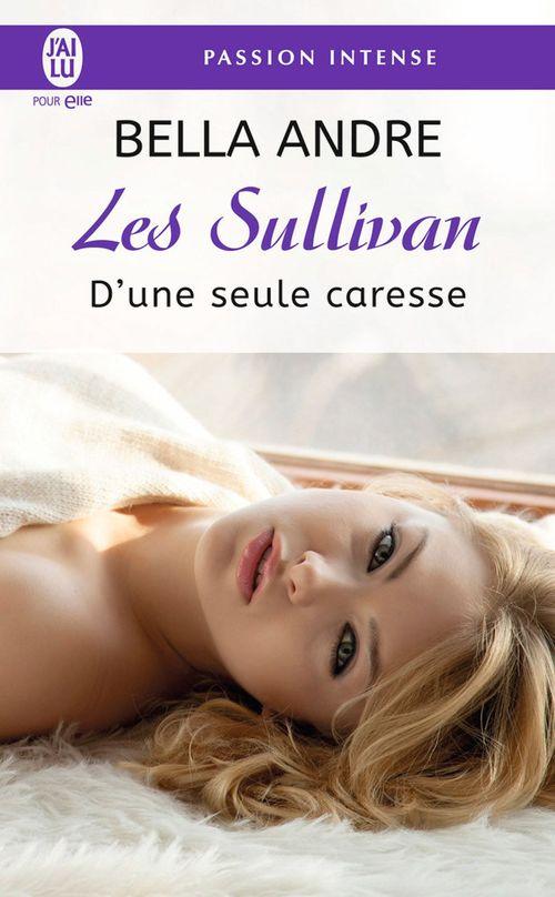 Les Sullivan (Tome 7) - D´une seule caresse