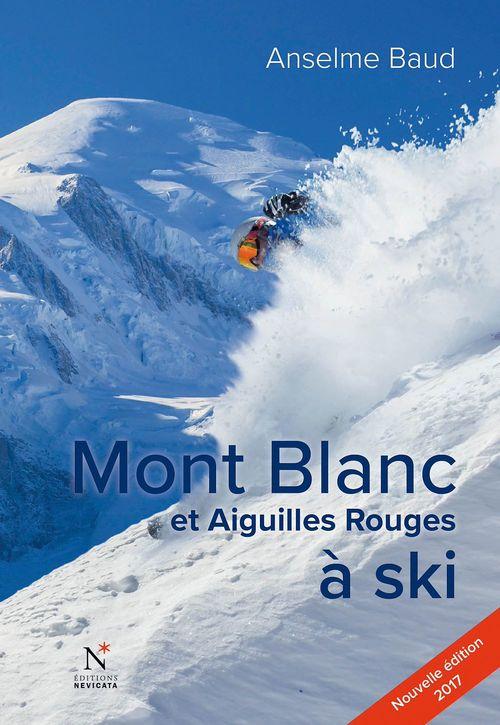 Anselme Baud Mont Blanc et Aiguilles Rouges à ski