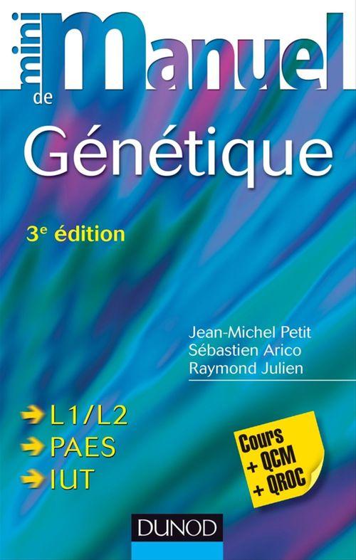Mini Manuel de Génétique - 3e édition