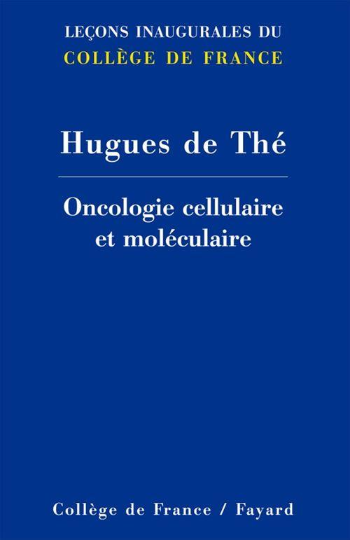 Oncologie cellulaire et moléculaire
