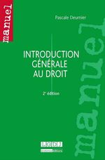 Introduction g�n�rale au droit (2� edition)