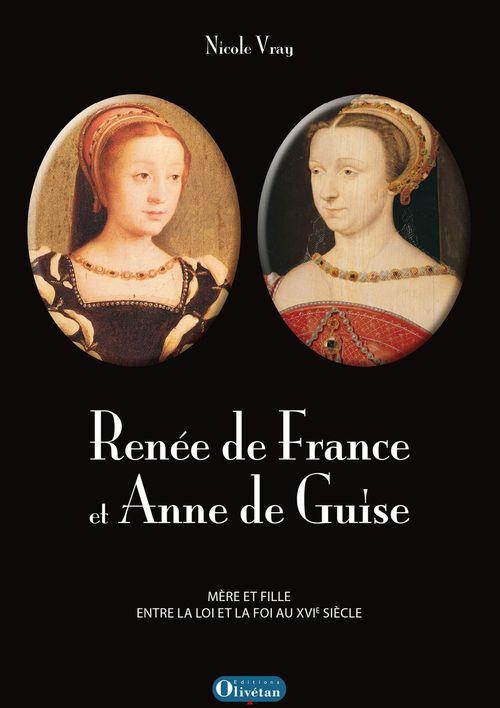 Renée de France et Anne de Guise