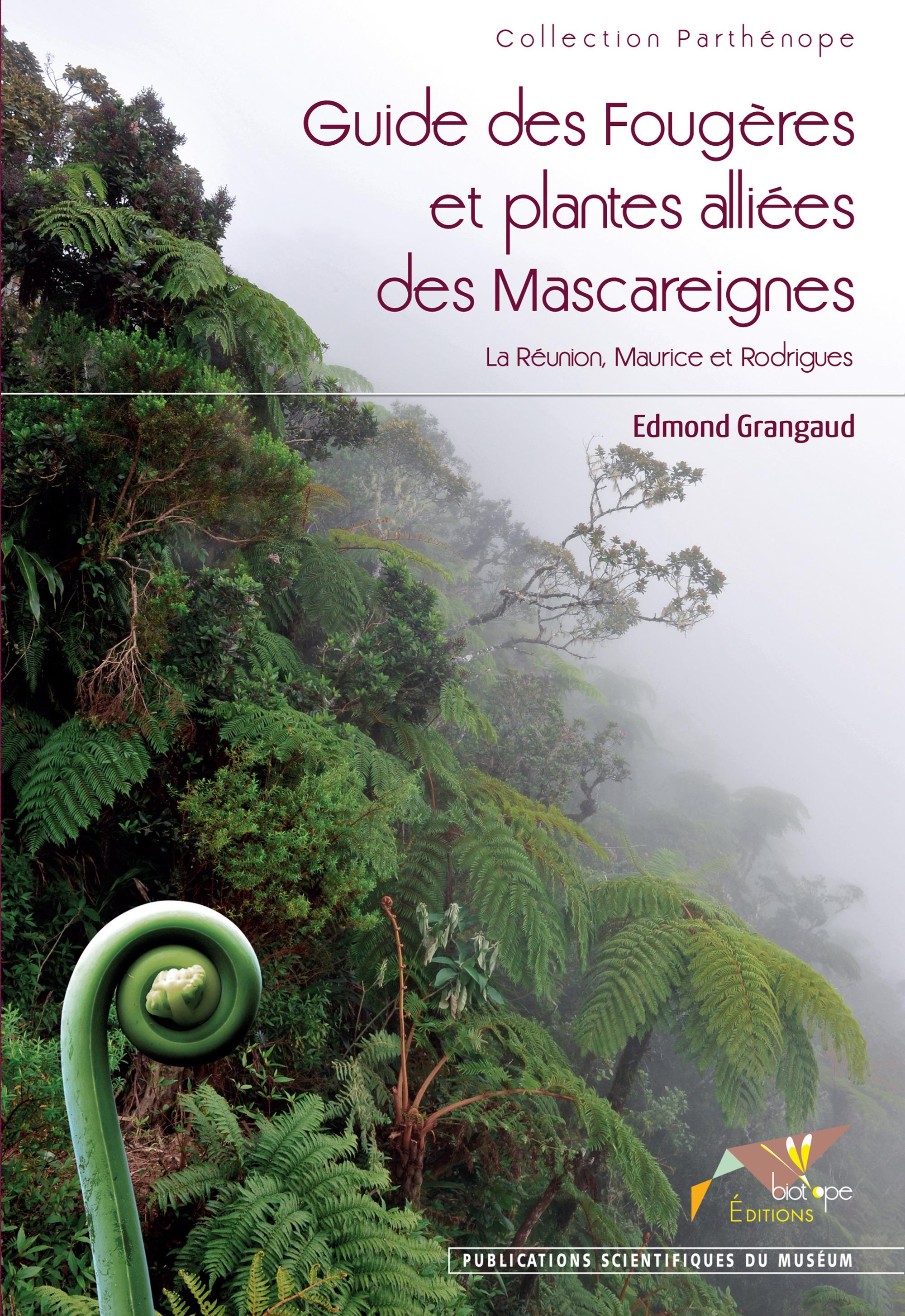 Edmond  Grangaud Guide des Fougères et plantes alliées des Mascareignes