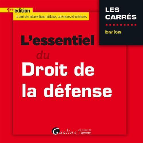 Ronan Doaré L'essentiel du droit de la défense - 1e édition