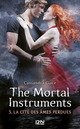 The mortal instruments t.5 ; la cit� des �mes perdues