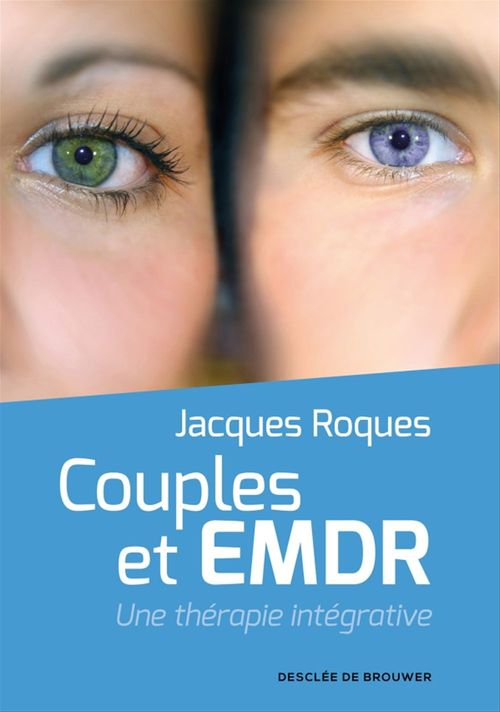 Couples et EMDR ; une thérapie intégrative
