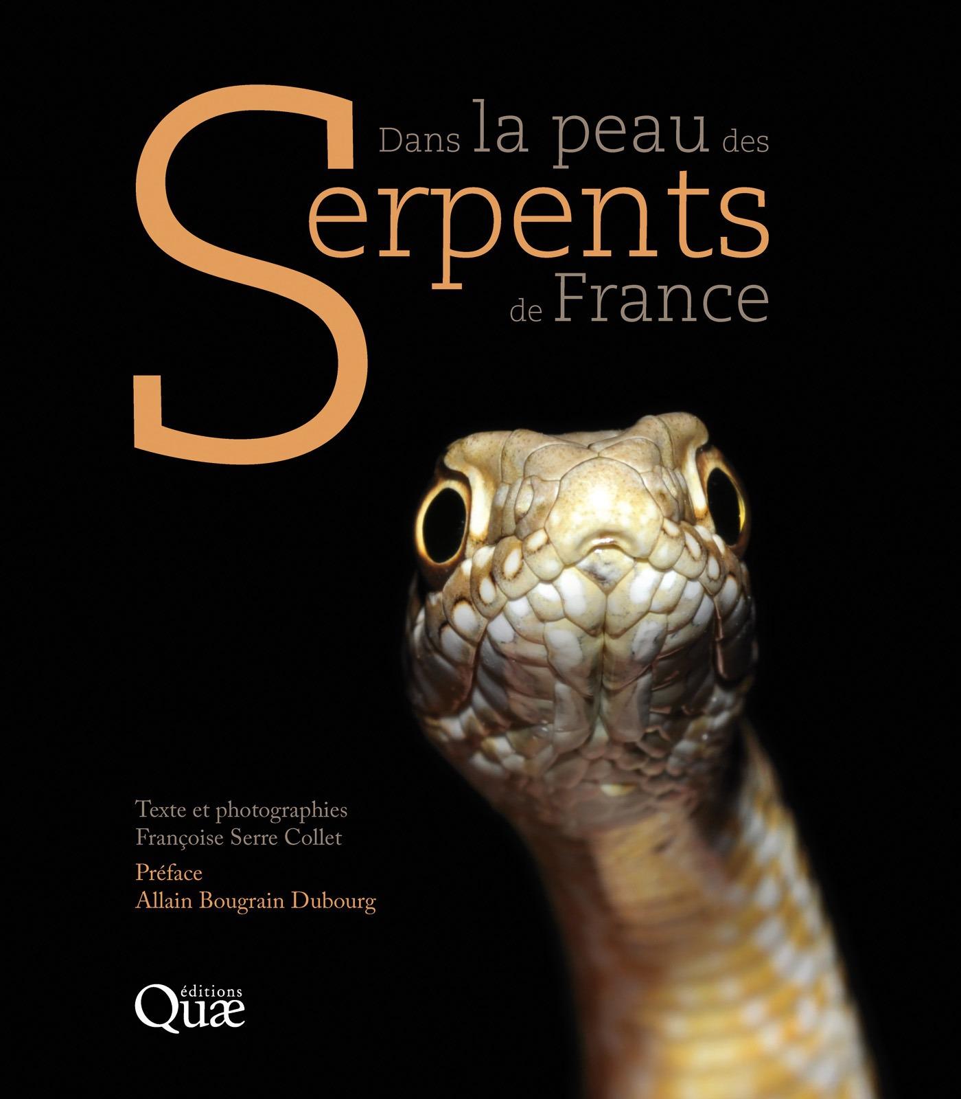 Françoise Serre Collet Dans la peau des serpents de France