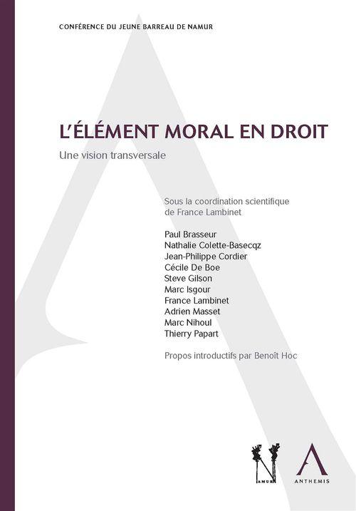 France Lambinet (dir.) L'élément moral en droit