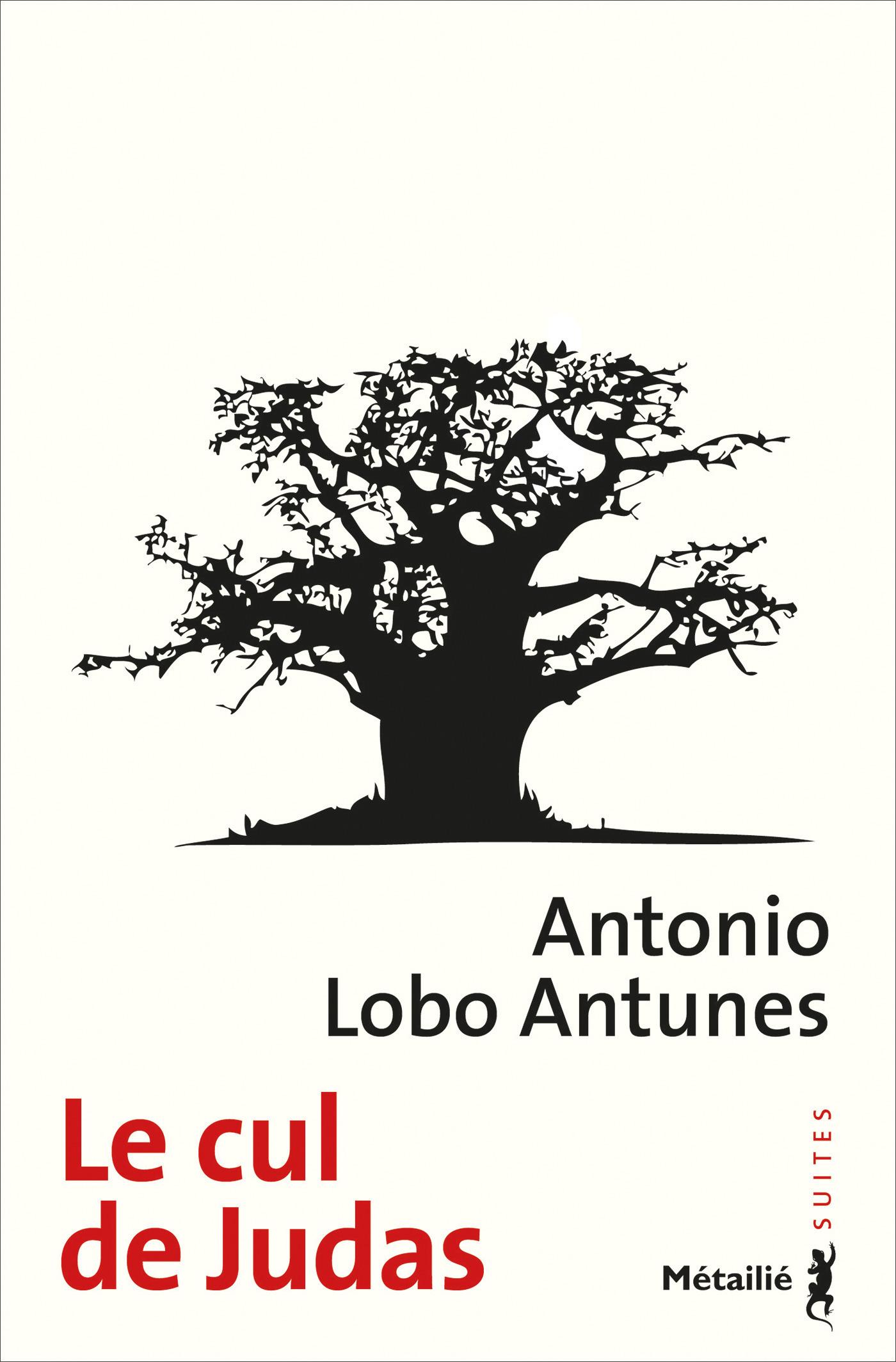 Antonio Lobo Antunes Le Cul de Judas
