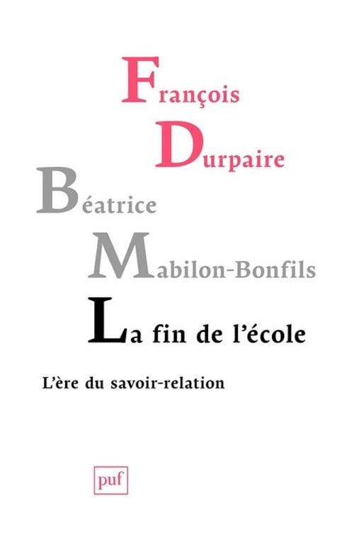 François Durpaire La fin de l'École