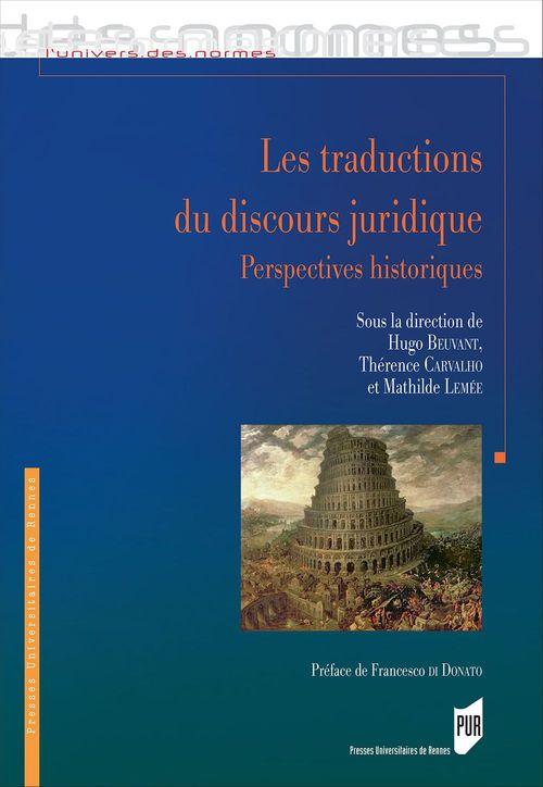 Hugo Beuvant Les traductions du discours juridique