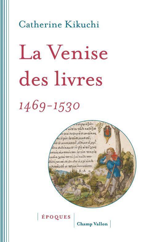 La Venise des livres, 1469-1530