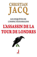 Les enqutes de l'inspecteur Higgins ; l'assassin de la tour de Londres