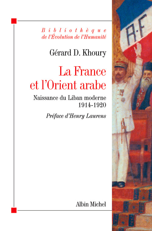 La France et l'Orient arabe