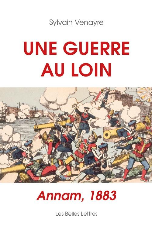Sylvain Venayre Une guerre au loin