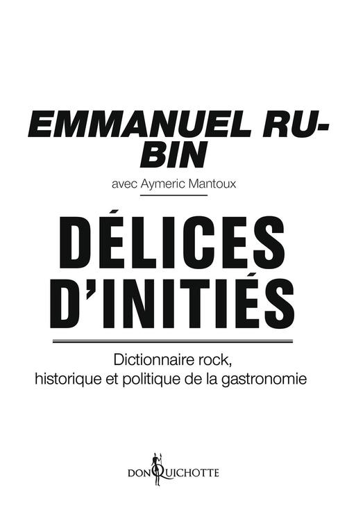 Aymeric Mantoux Délices d´initiés