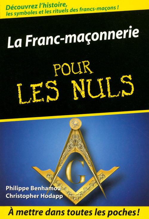 Philippe BENHAMOU La Franc-maçonnerie Pour les Nuls