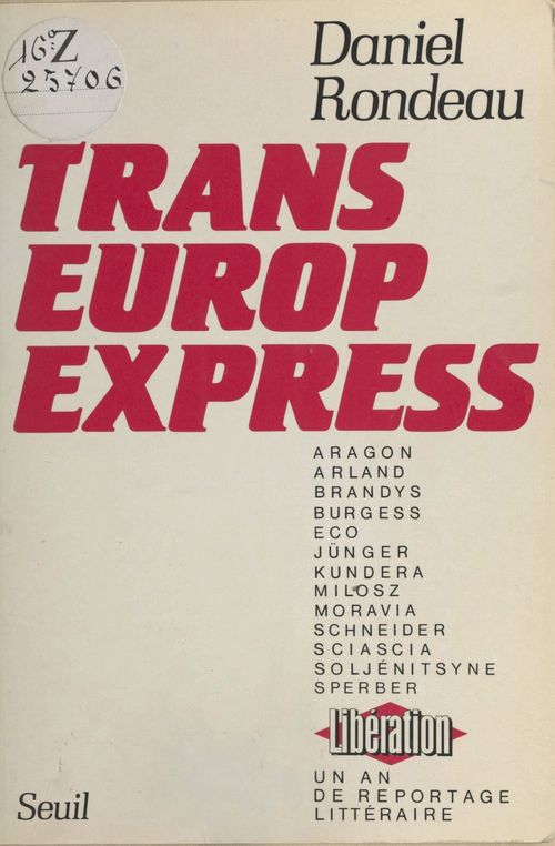 Trans-Europ-Express : un an de reportage littéraire à «Libération»
