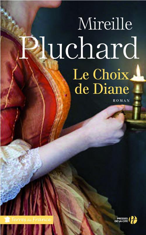 Mireille PLUCHARD Le choix de Diane