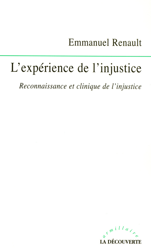 Emmanuel RENAULT L'expérience de l'injustice