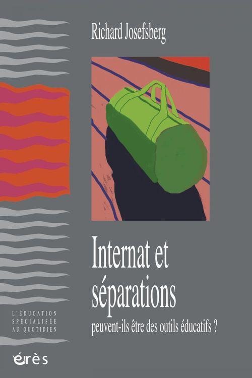 Richard JOSEFBERG Internat et séparations