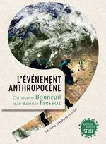 L'Ev�nement Anthropoc�ne