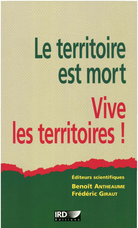 Antheaume/Girau Le territoire est mort, vive les territoires!