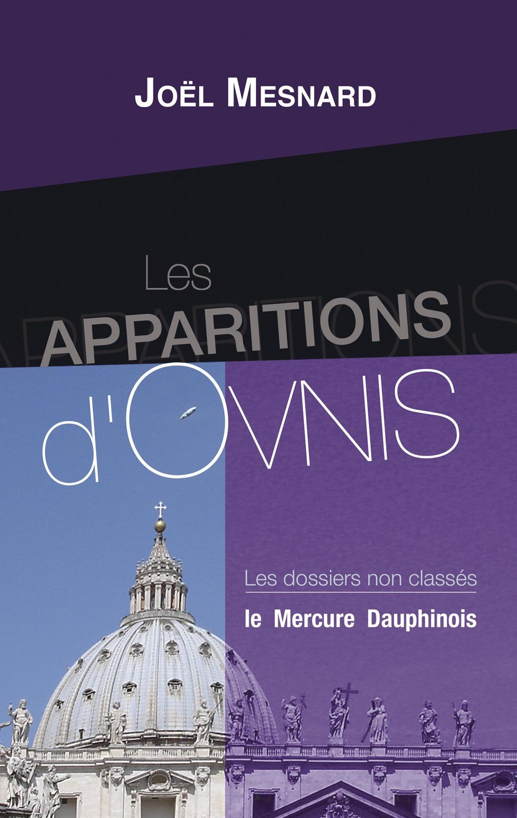 Joël Mesnard Les apparitions d'Ovnis