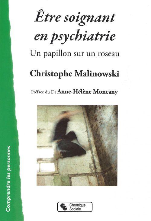 Christophe Malinowski Être soignant en psychiatrie