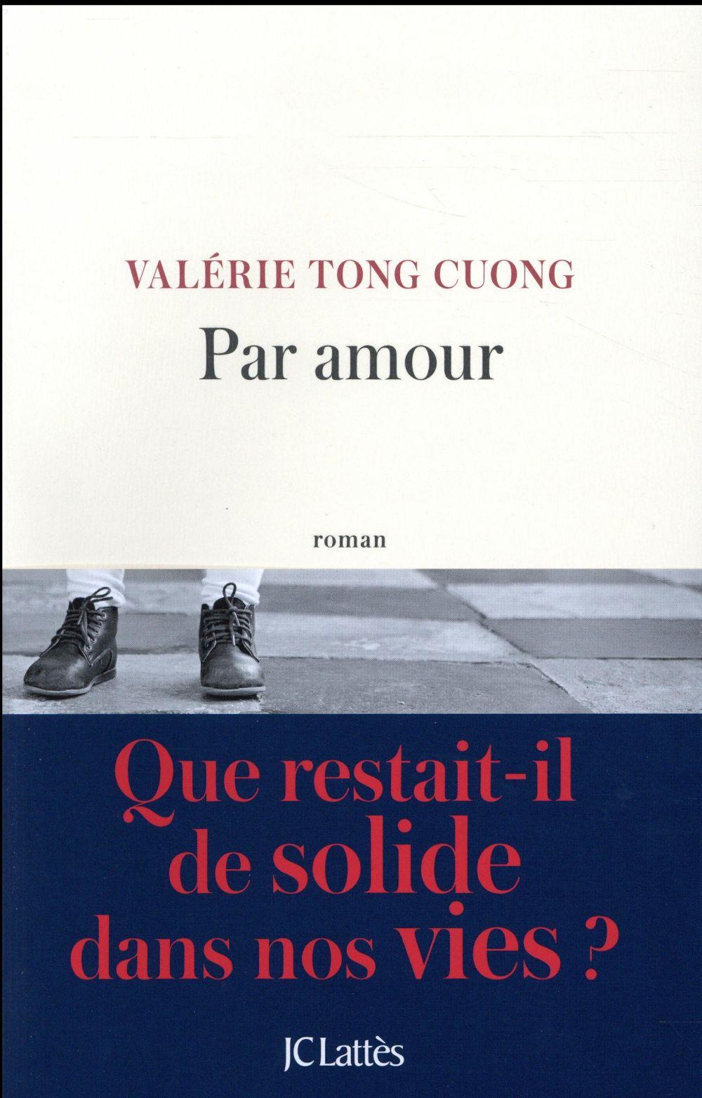 Par amour - Valérie Tong Cuong - Lattes