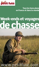 Week-ends et voyages de chasse